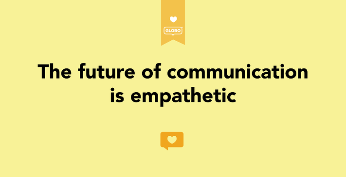 The Future of communication is Empathetic-01.png
