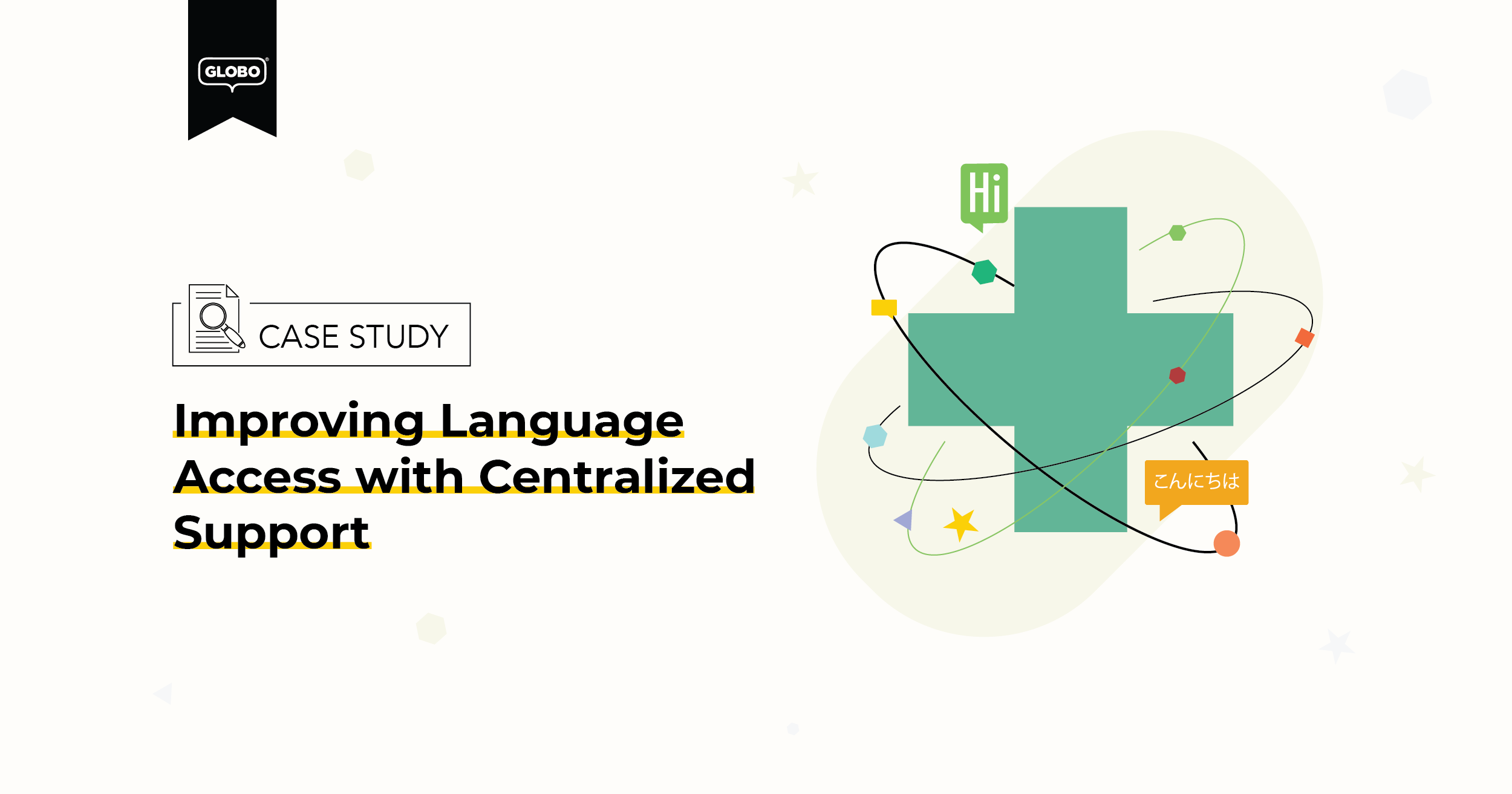 Improving Language Access with Centralized Suport-01