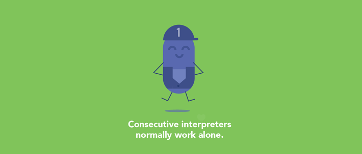 Consecutive interpreters work alone
