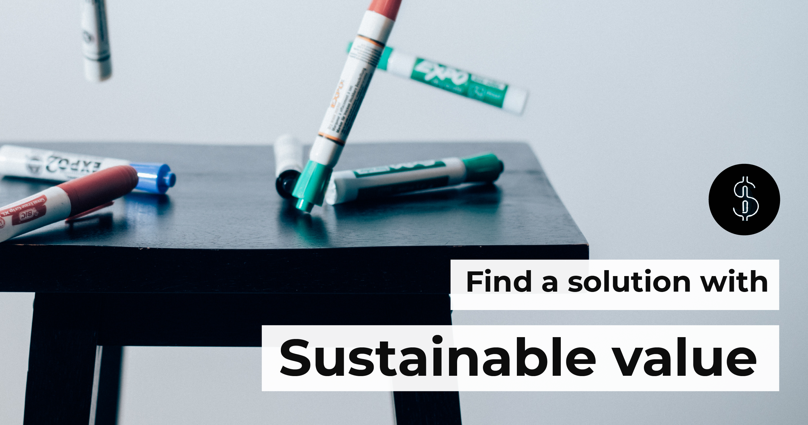 find a solution with sustainable value-01