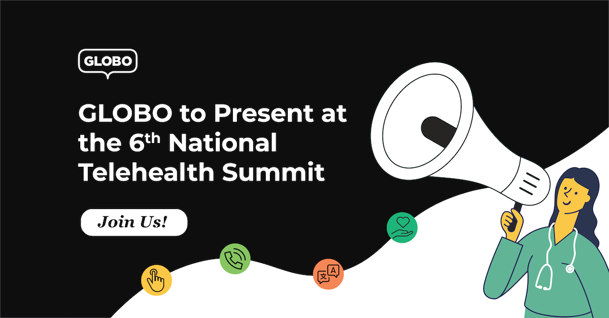 GLOBO to Present at National Telehealth Summit