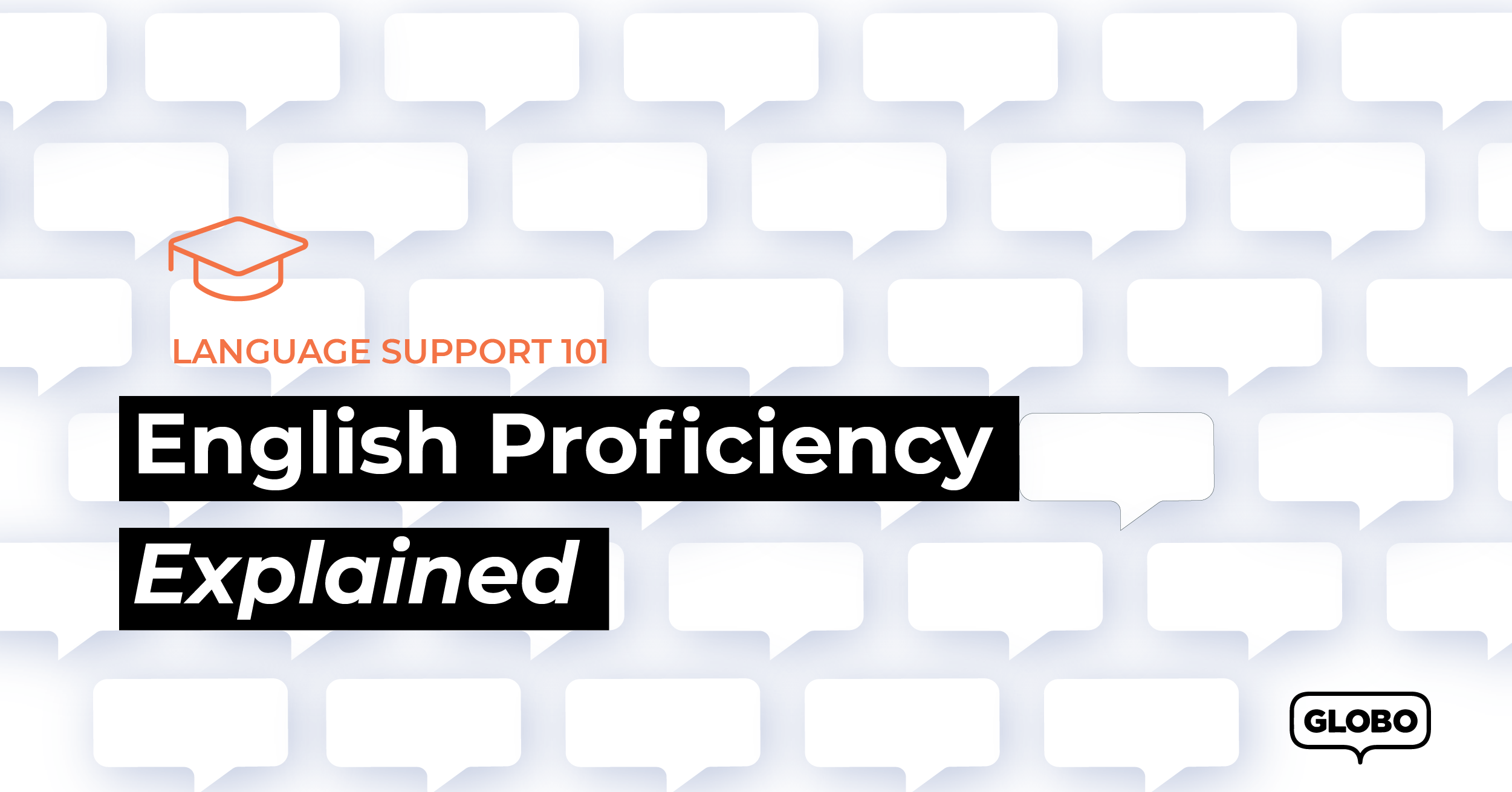 English Proficiency, Explained