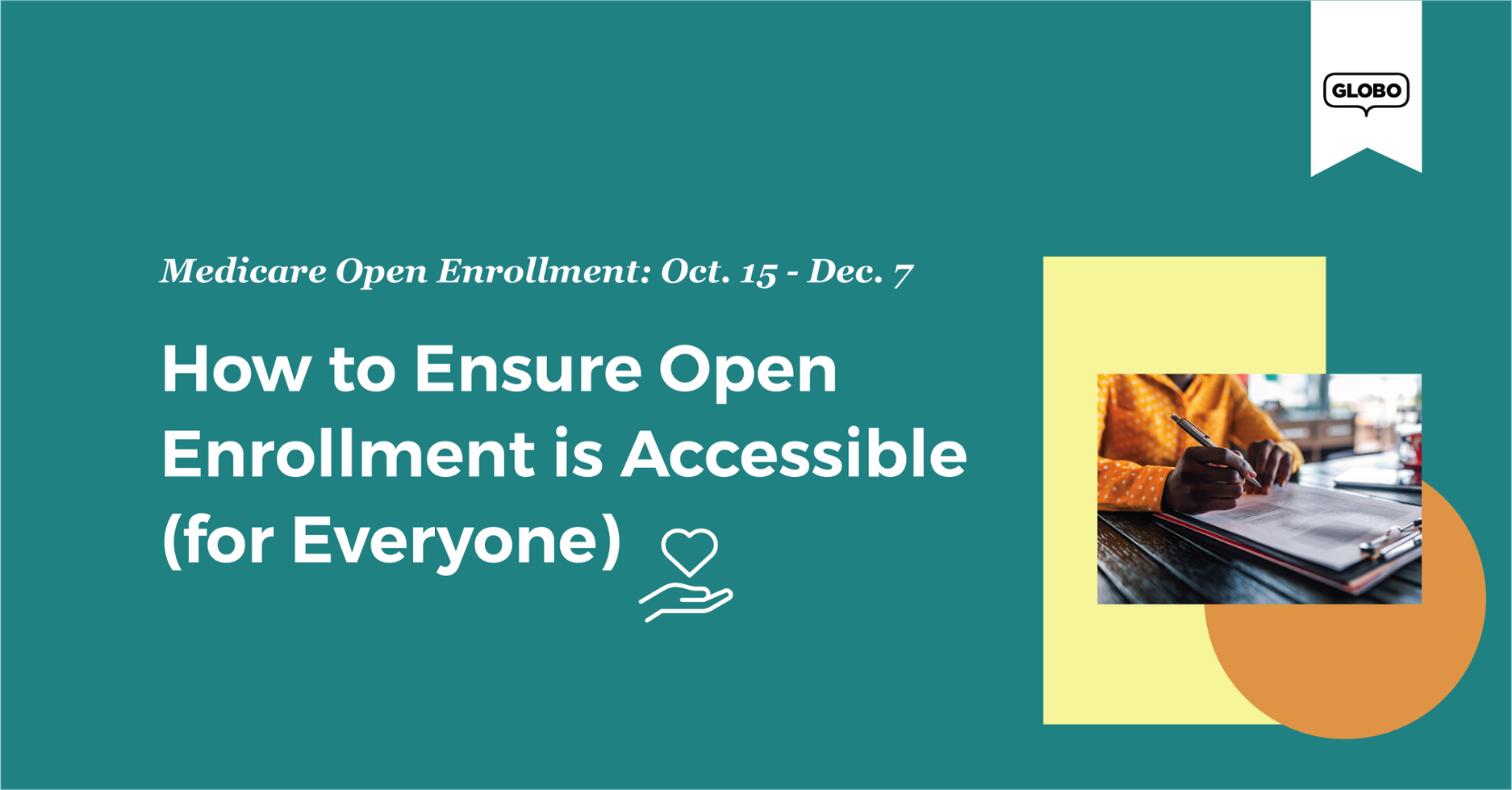 How to Ensure Open Enrollment is Accessible (for Everyone)