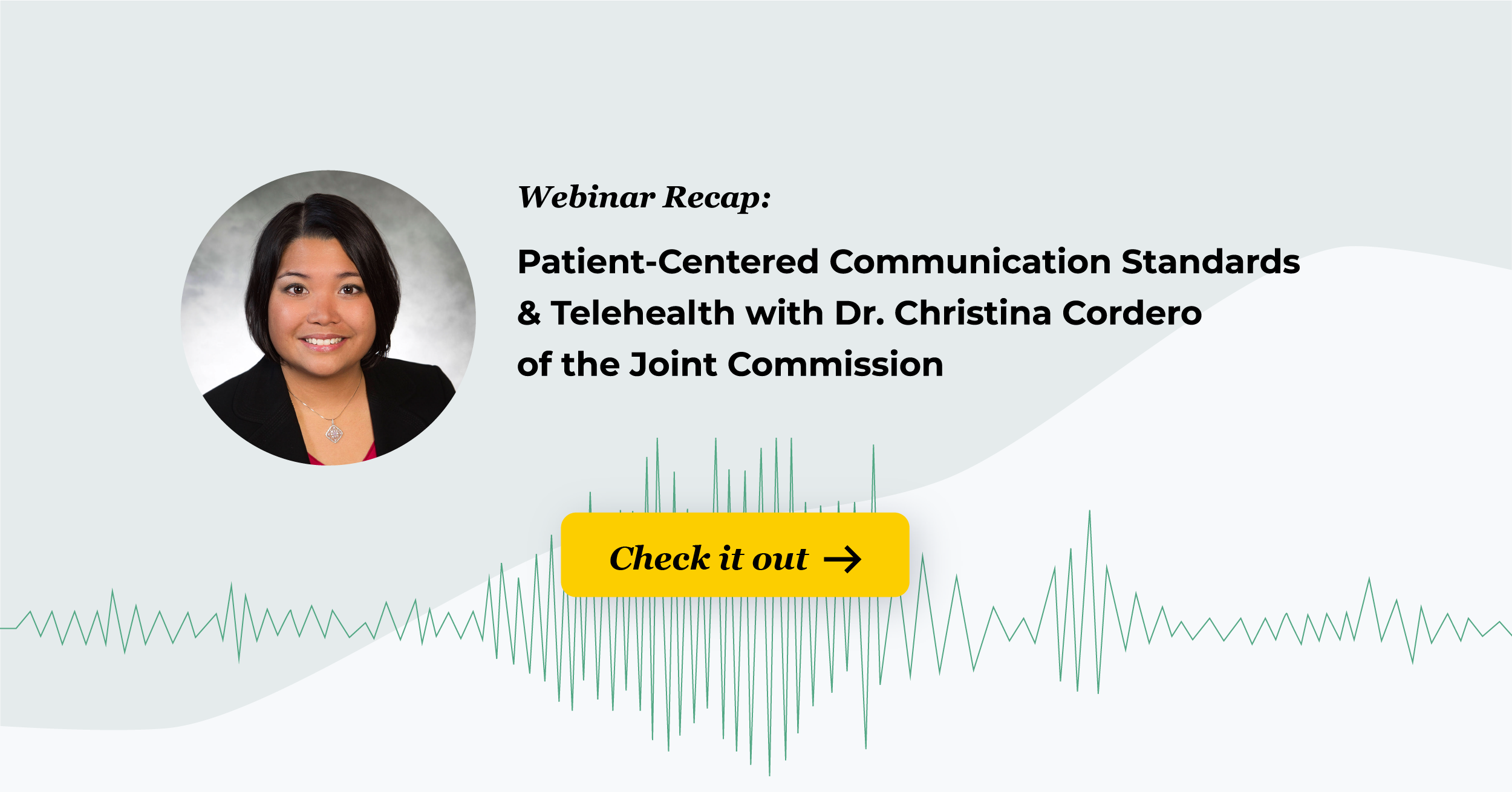 Webinar Recap: Patient-Centered Communication Standards & Telehealth